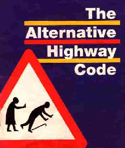 The Alternative Highway Code